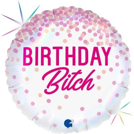 G78037RH R18 Birthday Bitch